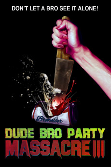 Dude Bro Party Massacre III - Read More