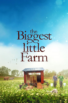 The Biggest Little Farm - Read More