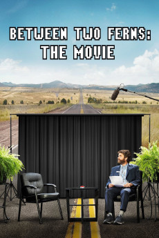 Between Two Ferns: The Movie - Movie Poster