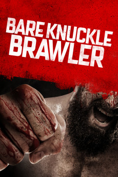 Bare Knuckle Brawler - Movie Poster