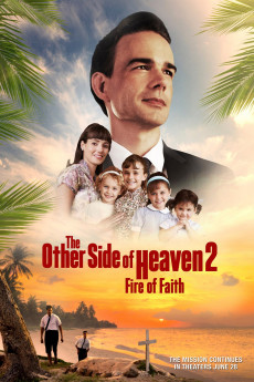 The Other Side of Heaven 2: Fire of Faith - Movie Poster