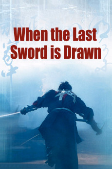 When the Last Sword Is Drawn - Movie Poster