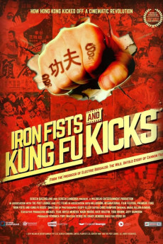 Iron Fists and Kung Fu Kicks - Movie Poster