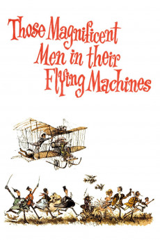 Those Magnificent Men in Their Flying Machines or How I Flew from London to Paris in 25 hours 11 minutes - Movie Poster