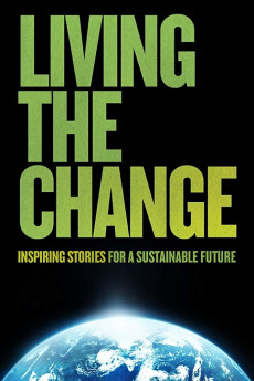 Living the Change: Inspiring Stories for a Sustainable Future - Movie Poster
