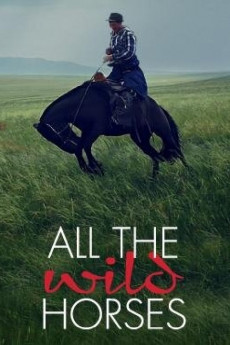All the Wild Horses - Movie Poster
