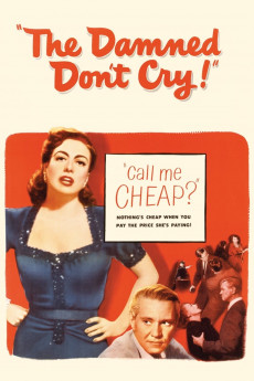 The Damned Don't Cry - Movie Poster