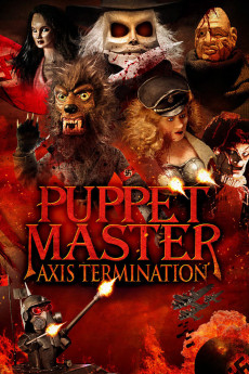 Puppet Master: Axis Termination - Movie Poster