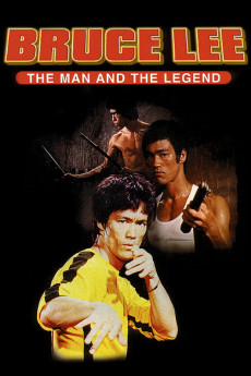 Bruce Lee: The Man and the Legend - Movie Poster