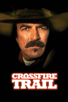 Crossfire Trail - Read More