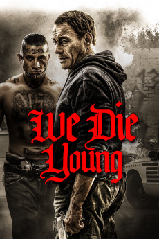We Die Young - Movie Poster