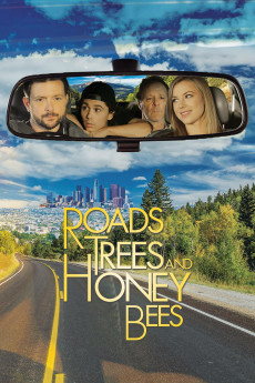 Roads, Trees and Honey Bees - Movie Poster