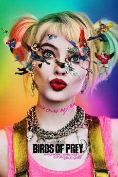 Birds of Prey: And the Fantabulous Emancipation of One Harley Quinn - Movie Poster