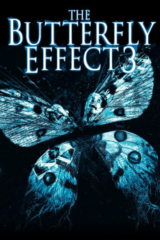The Butterfly Effect 3: Revelations - Movie Poster