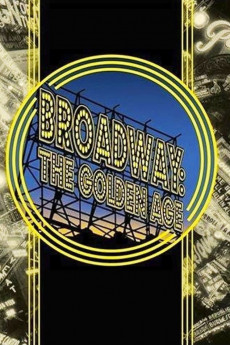Broadway: The Golden Age, by the Legends Who Were There - Read More
