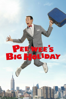 Pee-wee's Big Holiday - Movie Poster