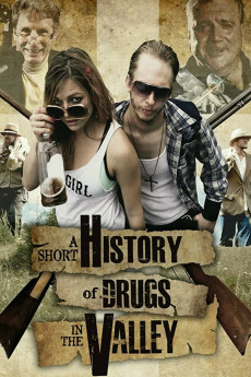 A Short History of Drugs in the Valley - Movie Poster