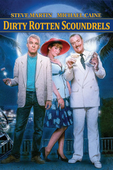 Dirty Rotten Scoundrels - Read More
