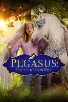 Pegasus: Pony with a Broken Wing - Movie Poster