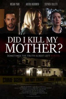 Did I Kill My Mother? - Movie Poster