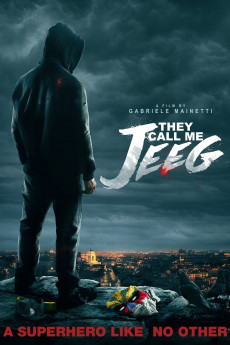 They Call Me Jeeg - Movie Poster
