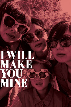 I Will Make You Mine - Movie Poster