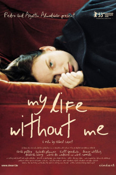 My Life Without Me - Movie Poster
