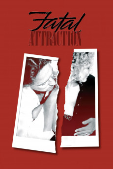 Fatal Attraction - Read More