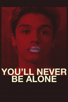 You'll Never Be Alone - Movie Poster