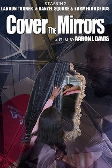 Cover the Mirrors - Movie Poster