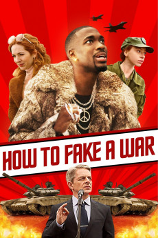 How to Fake a War - Movie Poster