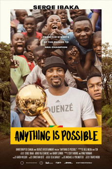 Anything is Possible: A Serge Ibaka Story - Read More