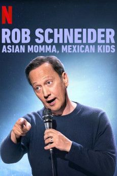 Rob Schneider: Asian Momma, Mexican Kids - Read More