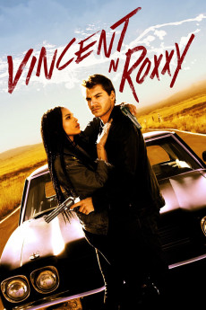 Vincent N Roxxy - Movie Poster
