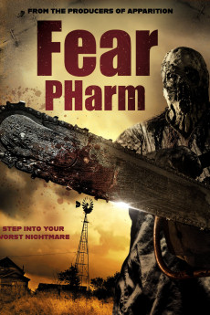 Fear Pharm - Movie Poster