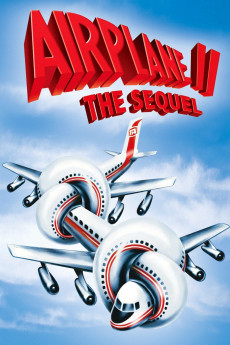 Airplane II: The Sequel - Read More