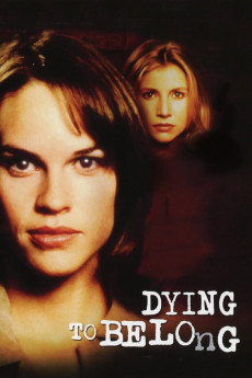 Dying to Belong - Movie Poster