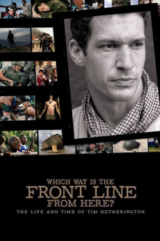 Which Way Is the Front Line from Here? The Life and Time of Tim Hetherington - Movie Poster