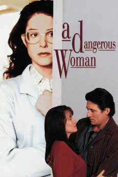 A Dangerous Woman - Movie Poster