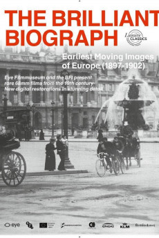 The Brilliant Biograph: Earliest Moving Images of Europe - Movie Poster