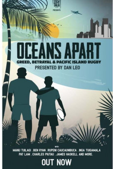 Oceans Apart: Greed, Betrayal and Pacific Island Rugby - Movie Poster