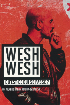 Wesh, Wesh, What's Happening? - Read More