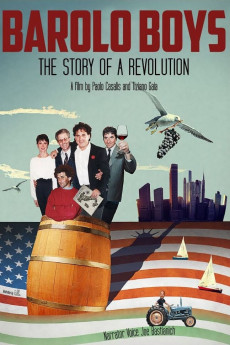 Barolo Boys. The Story of a Revolution - Movie Poster
