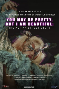 You May Be Pretty, But I Am Beautiful: The Adrian Street Story - Movie Poster