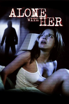 Alone with Her - Movie Poster