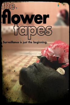 The Flower Tapes - Movie Poster