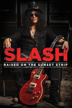 Slash: Raised on the Sunset Strip - Movie Poster