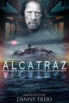 Alcatraz Prison Escape: Deathbed Confession - Movie Poster