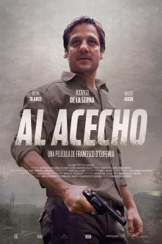Al Acecho - Movie Poster