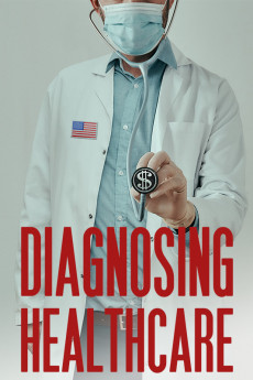 Diagnosing Healthcare - Movie Poster